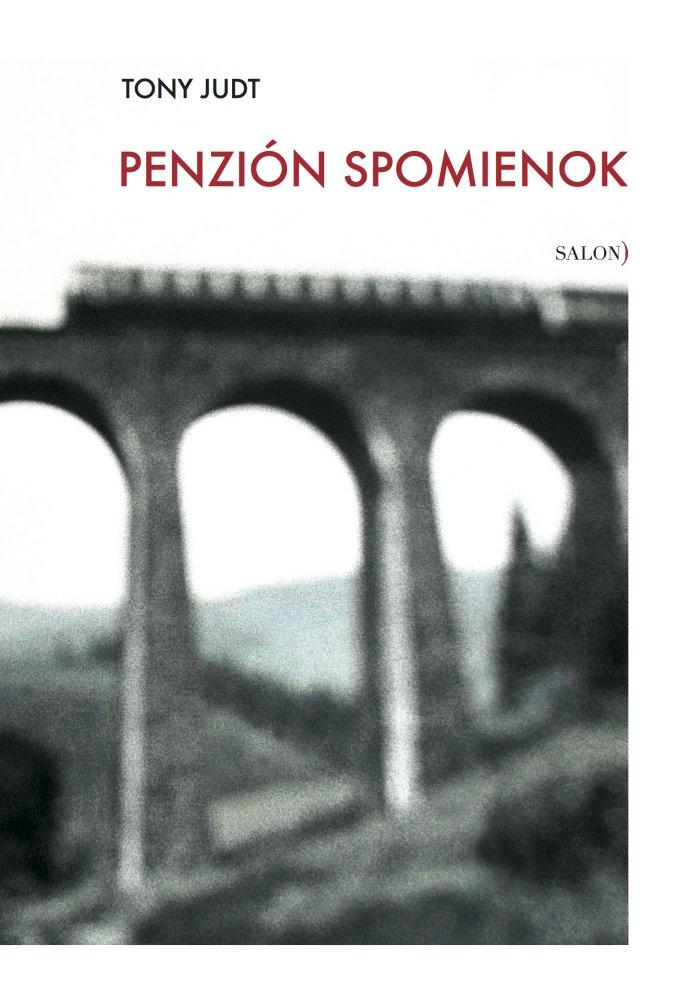 Tento text je úvodom ku knihe Tonyho Judta, ktorú v slovenskom preklade Júlie Sherwood vydal Salón.