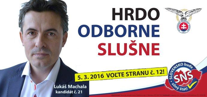 Lukáš Machala kandidoval v roku 2016 z 21. miesta na kandidátke SNS.
