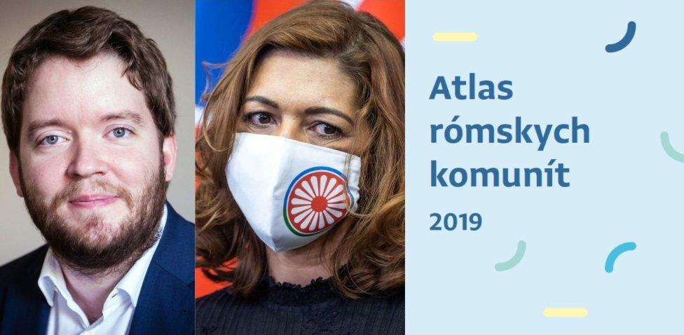 Ábel Ravasz, Andrea Bučková a Atlas rómskch komunít 2019. Zdroj - N, TASR, atlasrk.sk