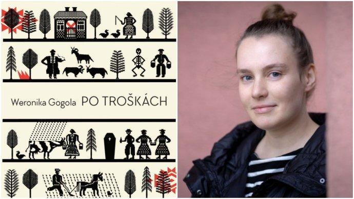 Weronika Gogola a jej román Po troškách (Slovart, 2021). Foto - slovart.sk, N - Tomáš Benedikovič