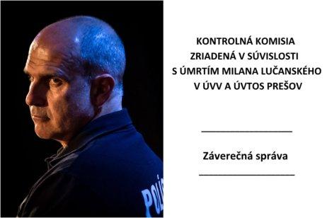 Záverečná správa komisie, ktorú zriadila ministerka Kolíková, poprela konšpiračné teórie o Lučanského smrti. Foto – N